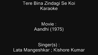 Tere Bina Zindagi Se Koi - Karaoke - Aandhi (1975) - Kishore Kumar ;  Lata Mangeshkar