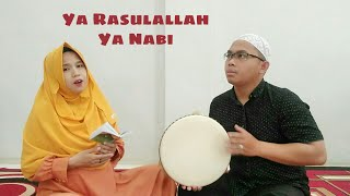 Ya Rasulallah Ya Nabi by Nahna (H. Nahrawi & Nadia)