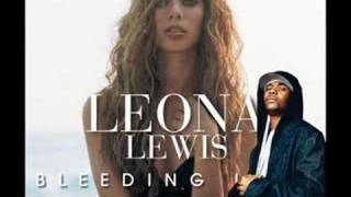 Bleeding Mind Right (Leona Lewis & Memphis Bleek)