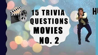 15 Trivia Questions (Movies) No. 2