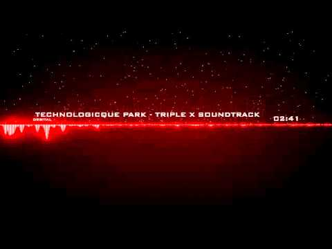 Triple X Soundtrack - Orbital - Technologicque Park