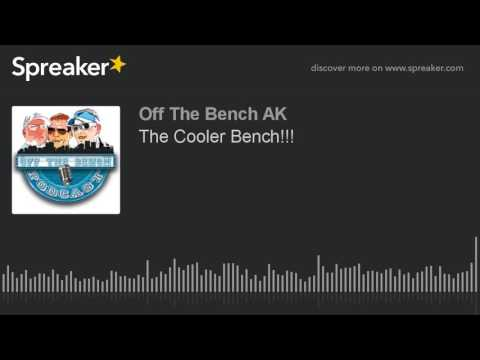 The Cooler Bench!!!
