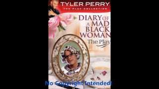 Diary Of A Mad Black Woman The Play   Father Can You Hear Me