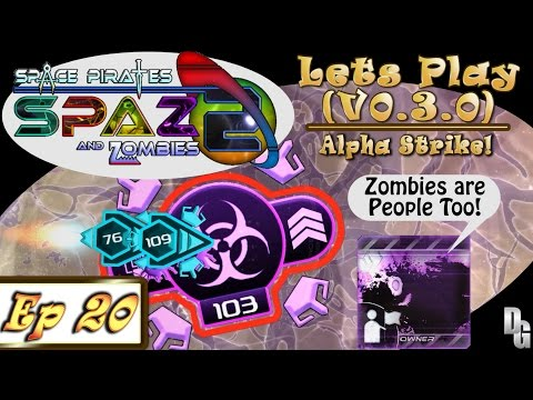 Space Pirates and Zombies 2 ► Let's Play Episode 20 - The Alpha Strike - Finale! (1440p)