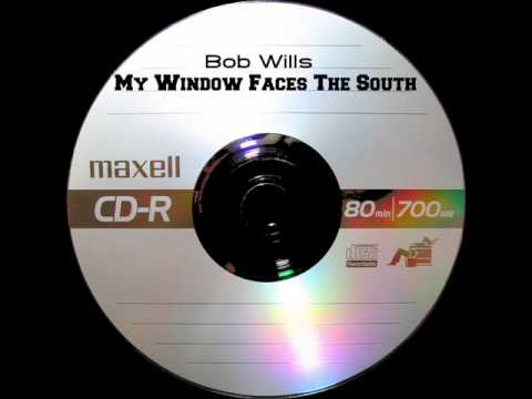 Bob Wills - My Window Faces The South