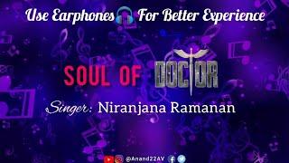 Soul of DOCTOR | Niranjana Ramanan | Anirudh