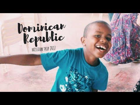 Santiago, Dominican Republic Mission Trip 2017