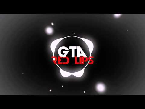 GTA-Red Lips Lyric Video