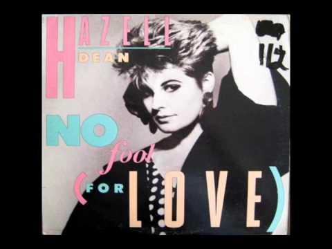 HAZELL DEAN   -   No Fool For Love