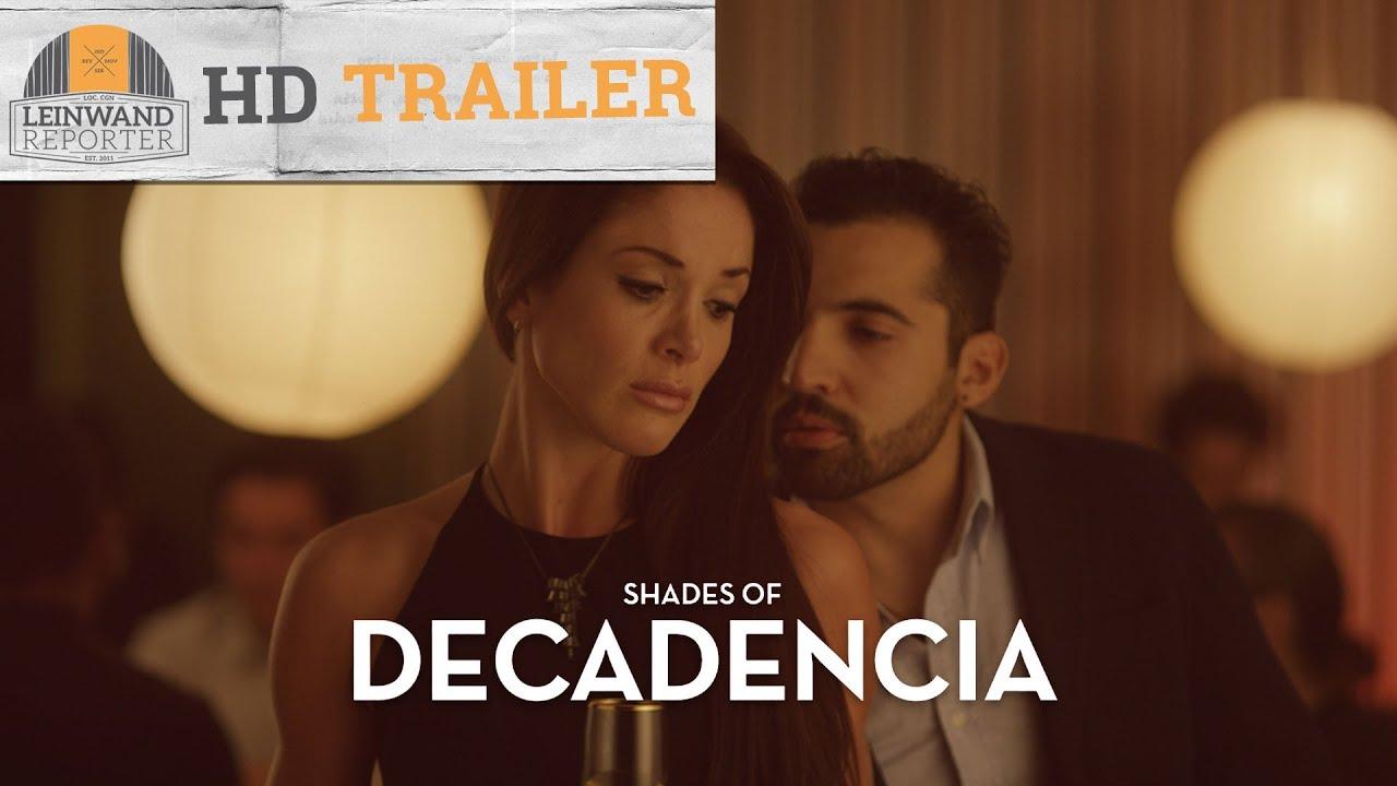 Shades Of Decadencia Hd Trailer 1080p Germandeutsch Youtube