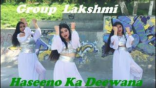 Haseeno Ka Deewana /Kaabil / Dance Group Lakshmi