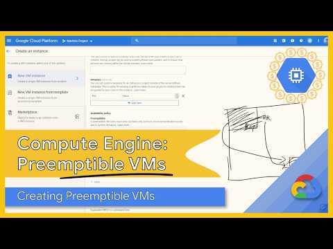 Google Cloud Preemptible Virtual Machines: Creating a