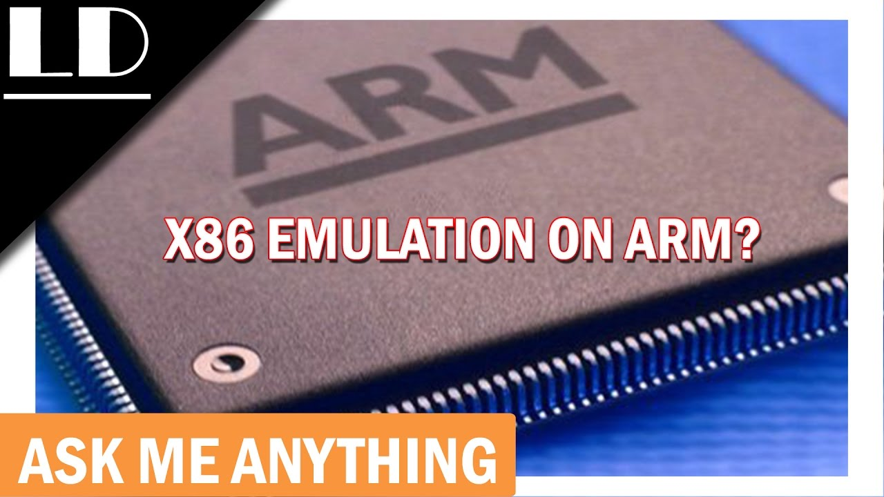 X86 emulation on ARM? What does this mean for smartphones ❓