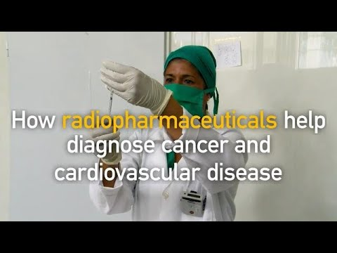 How radiopharmaceuticals help diagnose cancer and cardiovascular disease