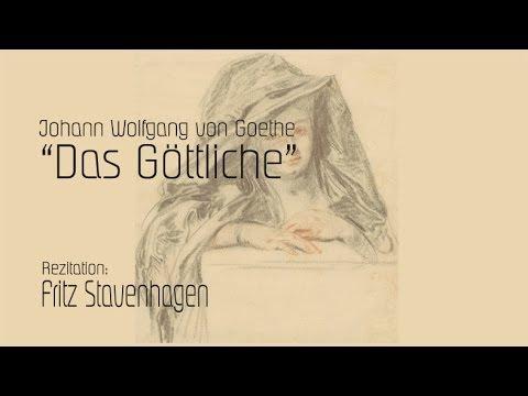 """Johann Wolfgang von Goethe """"Das Göttliche"""""""