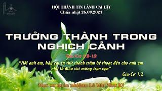 HTTL CAI LẬY - Chương trình thờ phượng Chúa - 26/09/2021