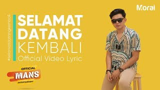 MORAI - Selamat Datang Kembali - Welcome Back (Official Lyric Video)