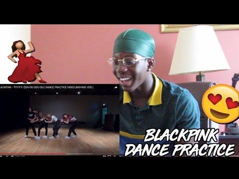BLACKPINK - '뚜두뚜두 (DDU-DU DDU-DU)' DANCE PRACTICE VIDEO - REACTION