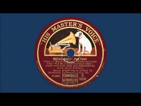 Jack Hylton & His Orchestra - Break-Away