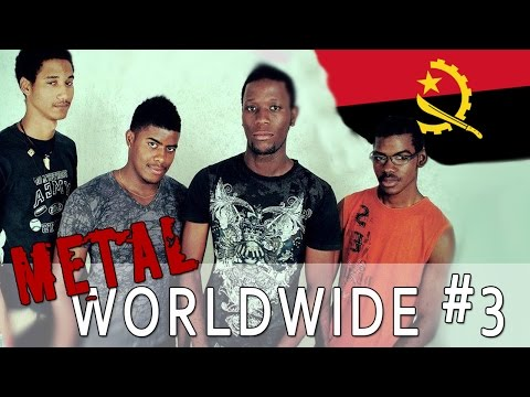 Armlos in Angola - METAL WORLDWIDE #3