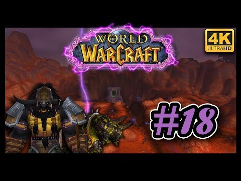 World Of Warcraft FR #18 ▶ Les Terres Foudroyées ◀ [4K ULTRA HD]