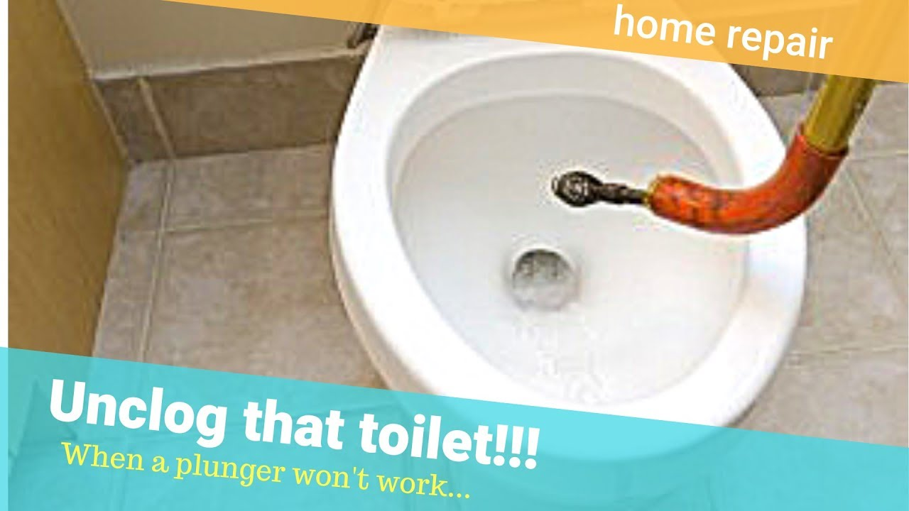 Unclog A Toilet When Plunger Won T