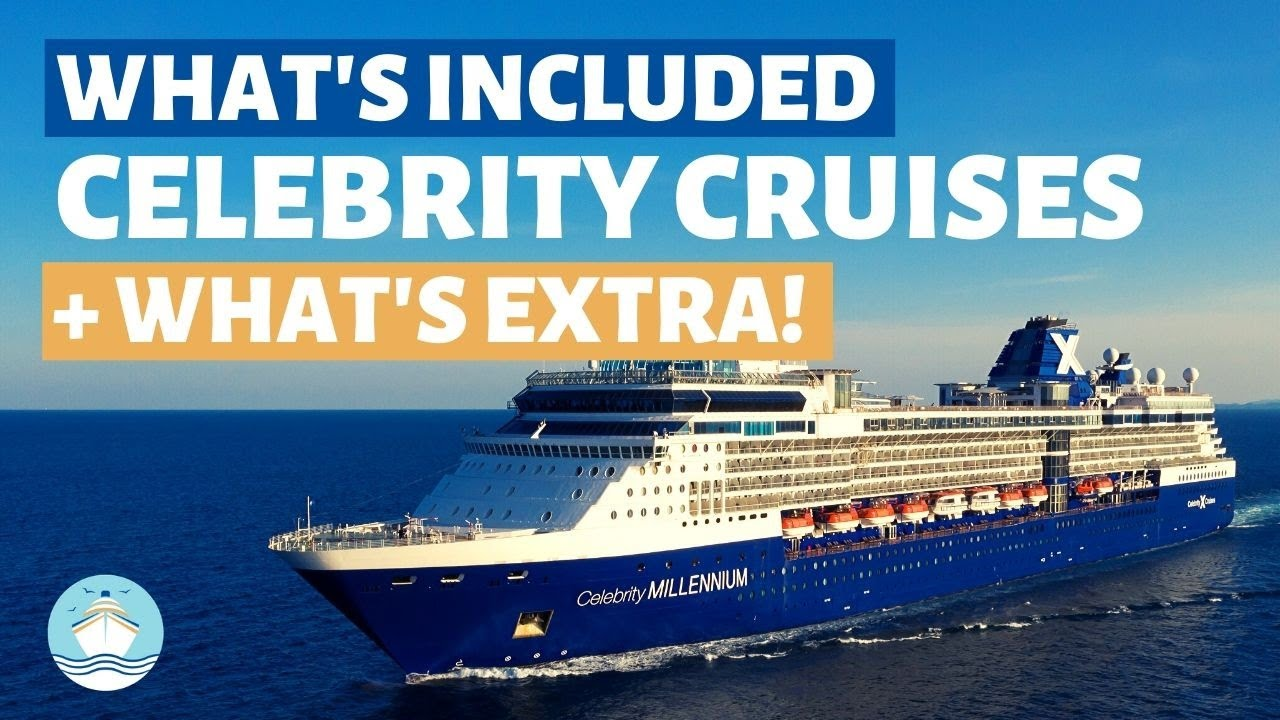 Everything Included And Extra On Celebrity Cruises Youtube
