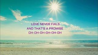 Ellie Holcomb|Love Never Fails|Karaoke with Lyrics