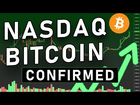 NASDAQ BITCOIN CONFIRMED | CryptoCurrency News + Analysis