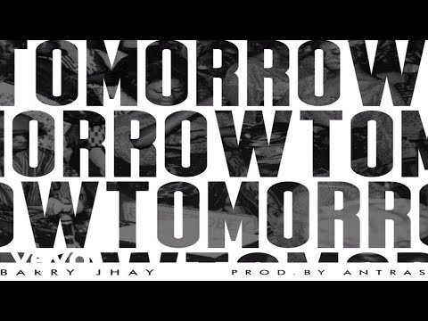BARRY JHAY - TOMORROW