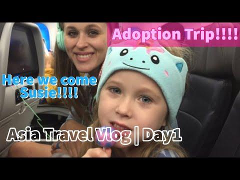 First Adoption Trip | Day 1 Asia Travel Vlog