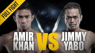 ONE: Full Fight | Amir Khan vs. Jimmy Yabo | The Singapore Lion | February 2015