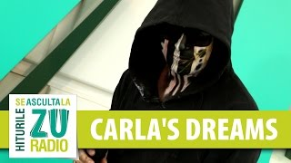 Carla's Dreams - Sub Pielea Mea | #eroina (Live la Radio ZU)