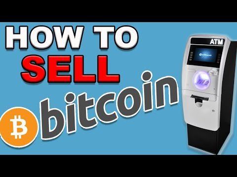 How To Sell Your Bitcoin And Get CASH!