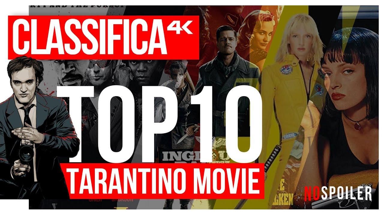La Top10 Dei Film Diretti Da Quentin Tarantino