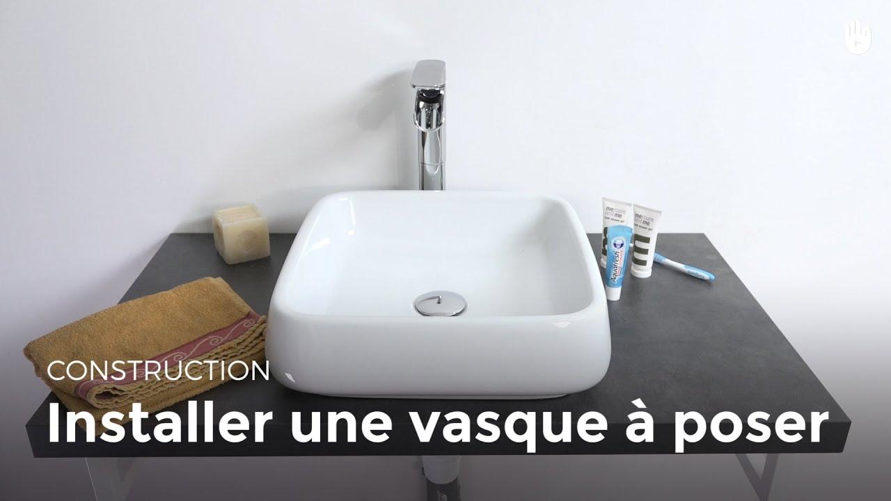 Installer Une Vasque A Poser Bricolage Youtube