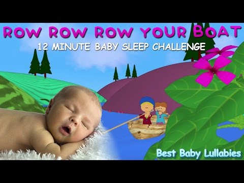 ♥  ROW ROW ROW YOUR BOAT LULLABY LYRICS Songs To Put A Baby To Sleep Lyrics-Baby Lullaby Lullabies