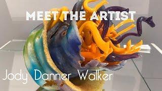 AN INTERVIEW WITH THE ARTIST  Jody Danner Walker
