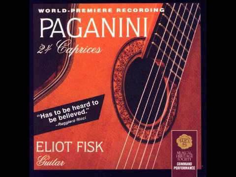 Paganini 24 caprices guitar - Eliot Fisk (full album)