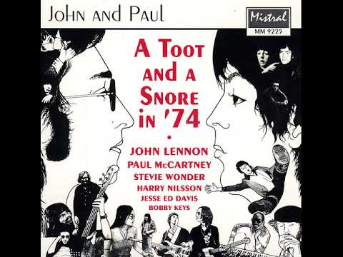 John Lennon and Paul McCartney - A Toot And A Snore In 74