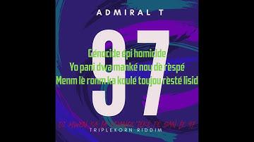 Admiiral T - 97  Triplekorn riddim