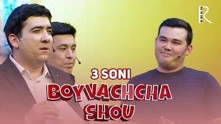Boyvachcha SHOU 3-son   Бойвачча ШОУ 3-сон
