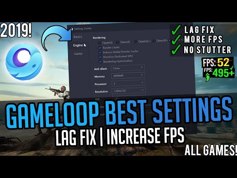 🔧Gameloop Best Settings For Low End PC ✅ | Gameloop Lag Fix And FPS Boost For All Games 2019!