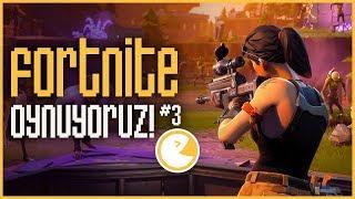 FORTNITE Oynuyoruz! #3 - Sandık Avı!