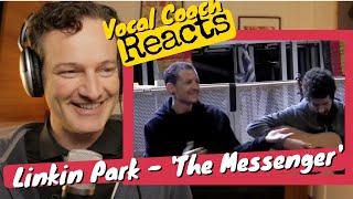 Vocal Coach REACTS - Linkin Park 'The Messenger' (live)