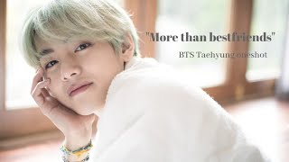 "Gambar cover BTS Kim Taehyung FF | ""More than bestfriends"" ONESHOT"