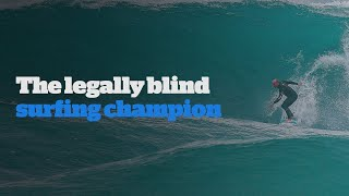 Matt Formston - the legally blind surfing champion