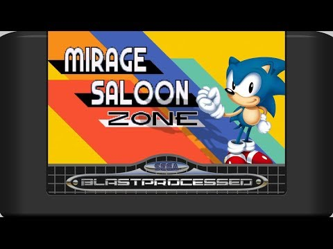Sonic Mania: Mirage Saloon Act 1 (Blast Processed)