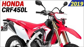 NEW 2019 Honda CRF450L - Update Features With A Powerful Engine