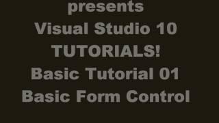   Tutorial (VB.NET)    Visual Studio 2010 Tutorial   [] Basic Form Control []